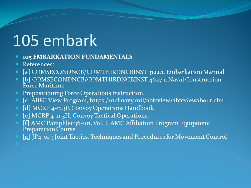 105 embark 105 EMBARKATION FUNDAMENTALS References:
