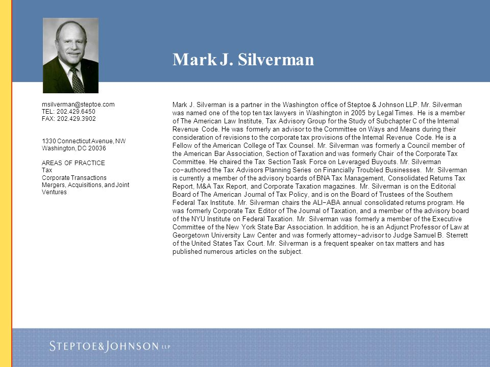 Mark J. Silverman msilverman@steptoe.com. TEL: 202.429.6450. FAX: 202.429.3902. 1330 Connecticut Avenue, NW.