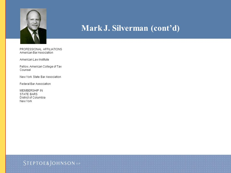 Mark J. Silverman (cont'd)