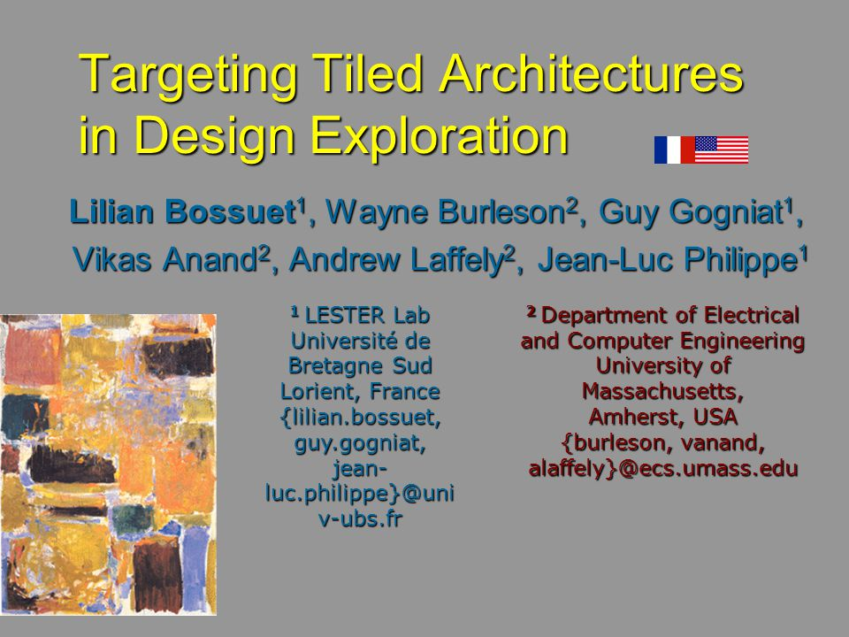 Targeting Tiled Architectures in Design Exploration