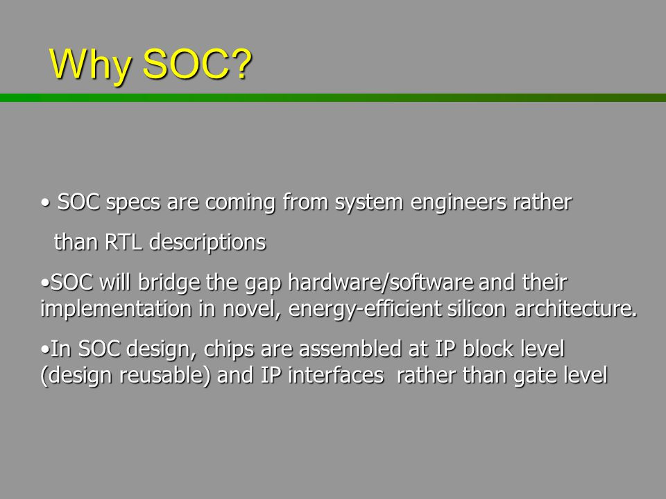 Why SOC SOC specs are coming from system engineers rather