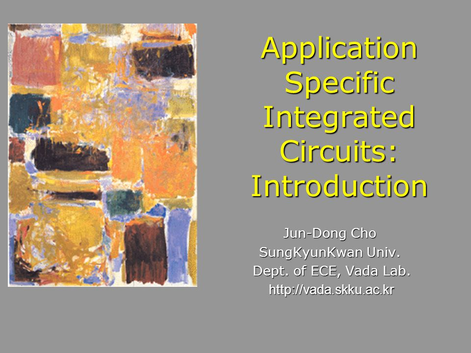 Application Specific Integrated Circuits: Introduction