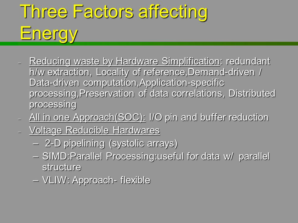 Three Factors affecting Energy