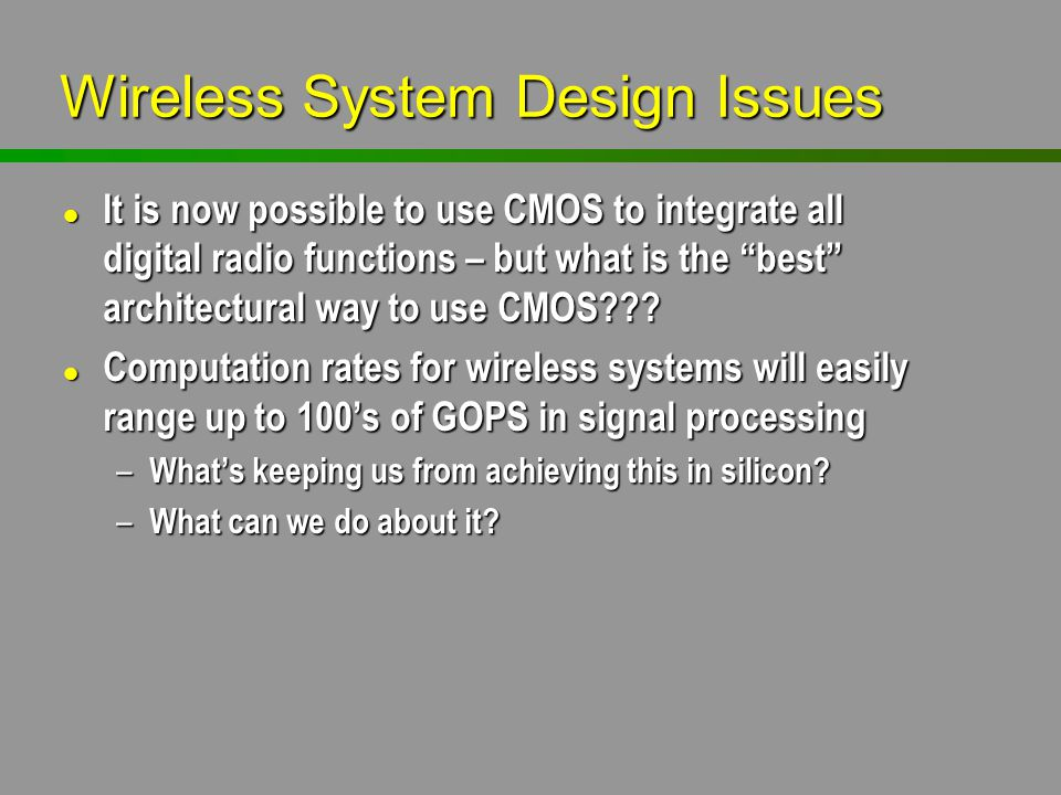 Wireless System Design Issues