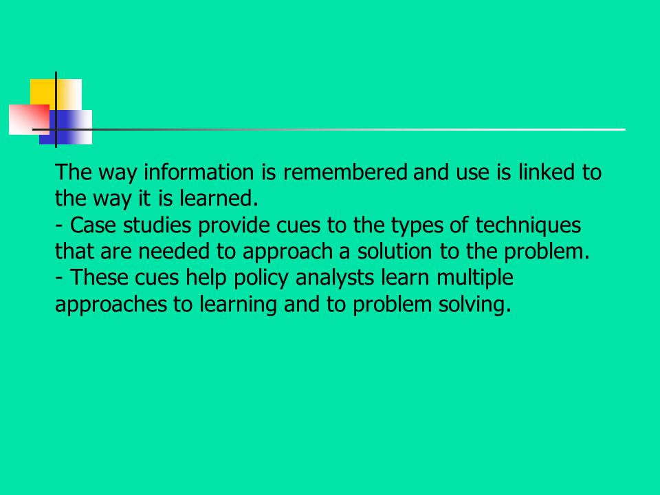 The way information is remembered and use is linked to the way it is learned.