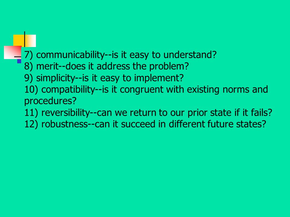 7) communicability--is it easy to understand