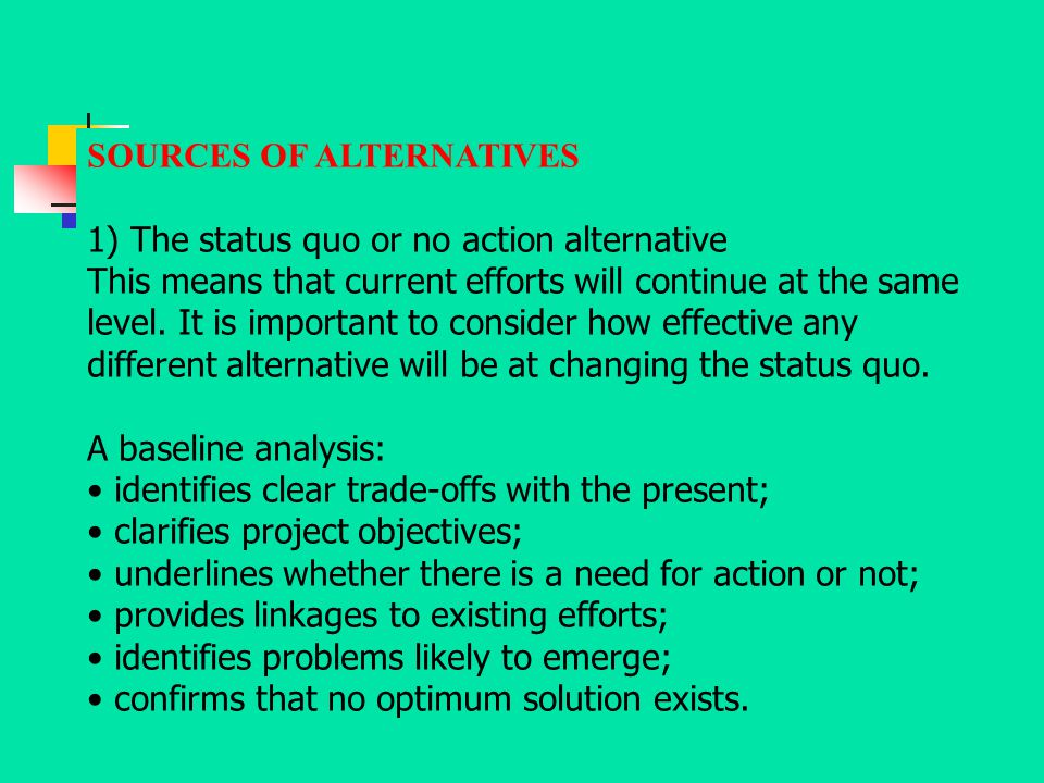 SOURCES OF ALTERNATIVES