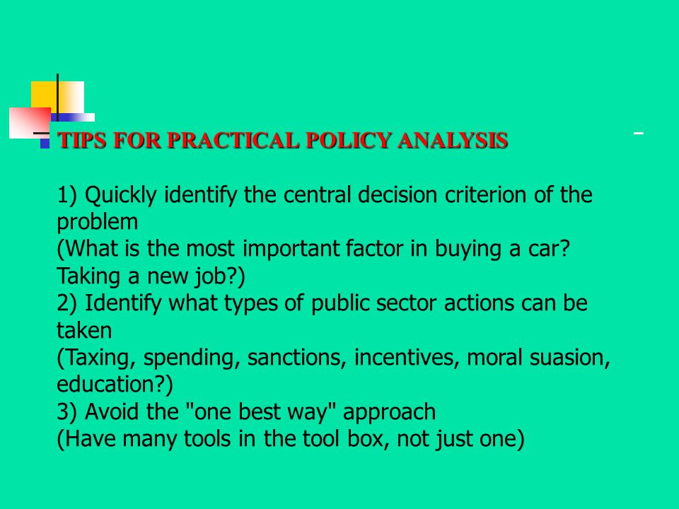 TIPS FOR PRACTICAL POLICY ANALYSIS