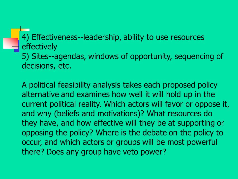 4) Effectiveness--leadership, ability to use resources effectively