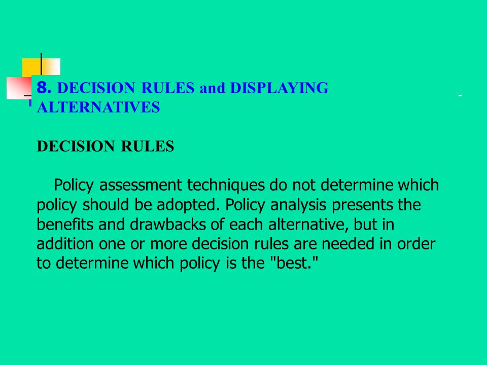 8. DECISION RULES and DISPLAYING ALTERNATIVES