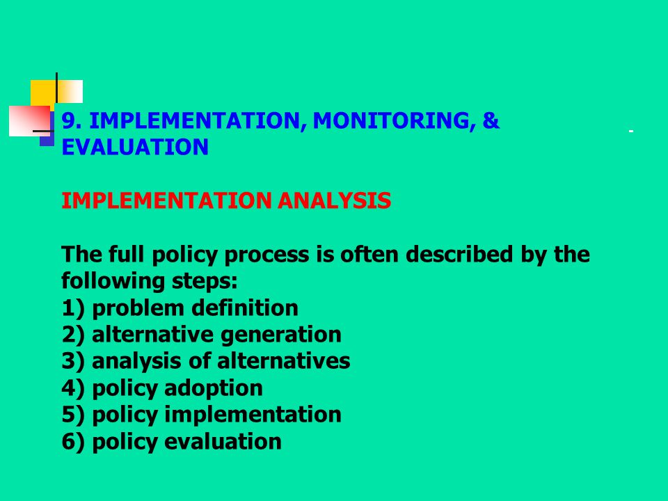 9. IMPLEMENTATION, MONITORING, & EVALUATION