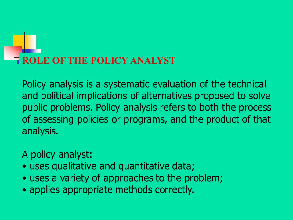 ROLE OF THE POLICY ANALYST