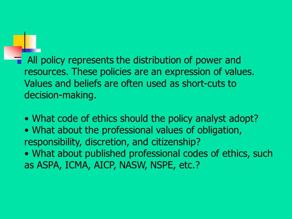 All policy represents the distribution of power and resources
