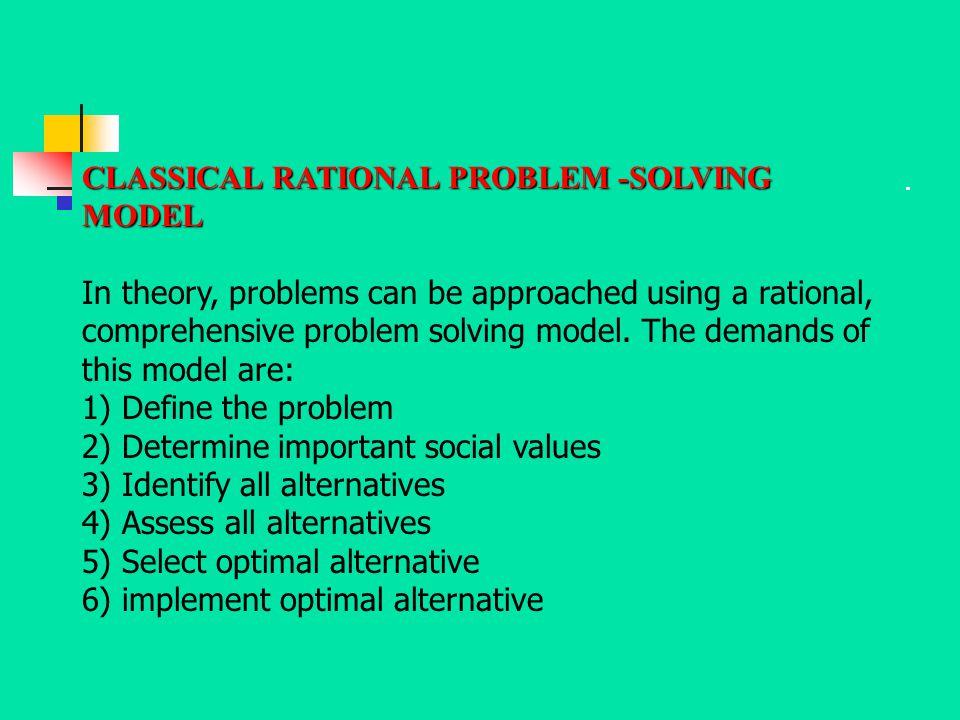 CLASSICAL RATIONAL PROBLEM -SOLVING MODEL