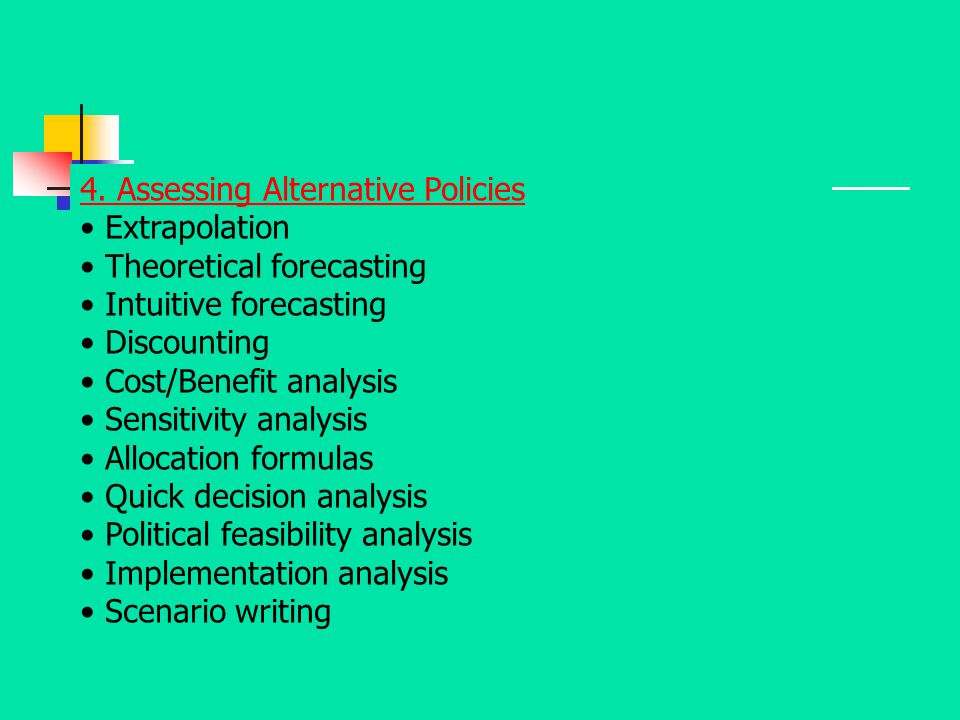 4. Assessing Alternative Policies