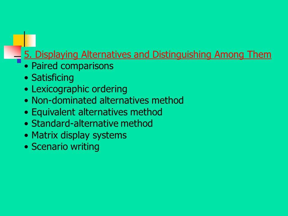 5. Displaying Alternatives and Distinguishing Among Them