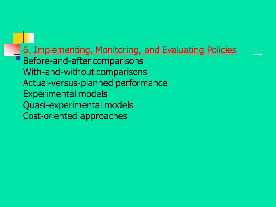 6. Implementing, Monitoring, and Evaluating Policies