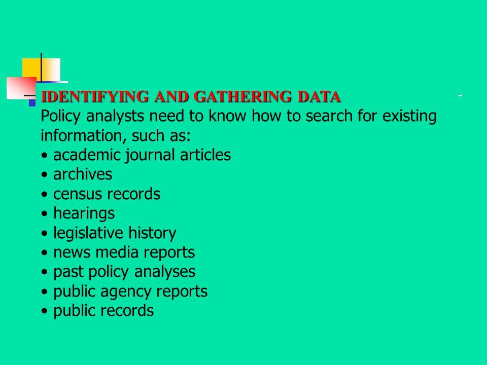 IDENTIFYING AND GATHERING DATA