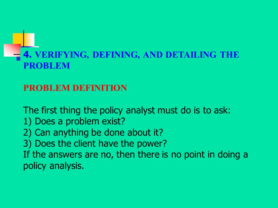 4. VERIFYING, DEFINING, AND DETAILING THE PROBLEM