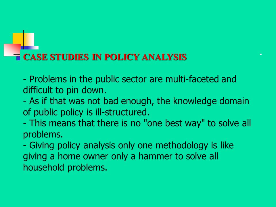 CASE STUDIES IN POLICY ANALYSIS