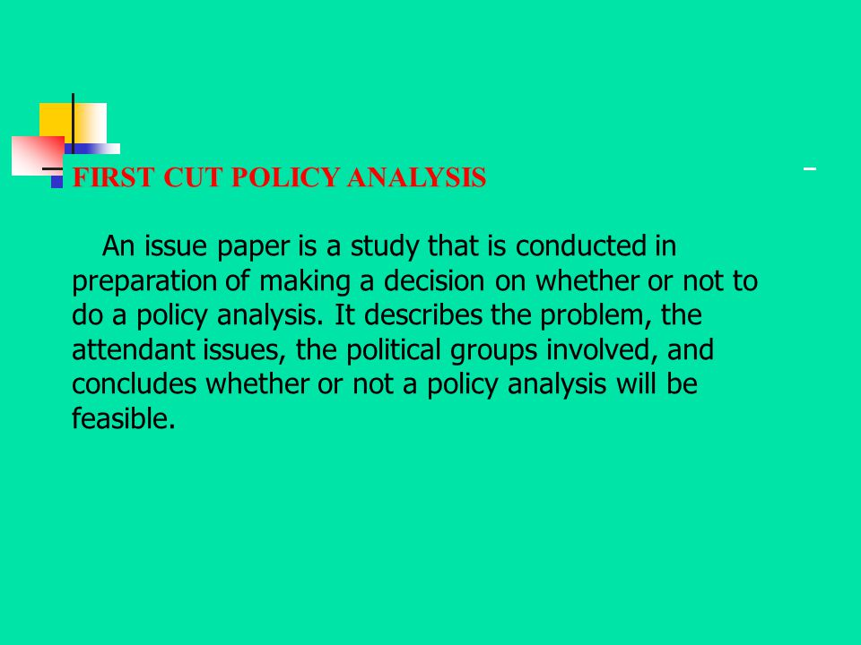 FIRST CUT POLICY ANALYSIS