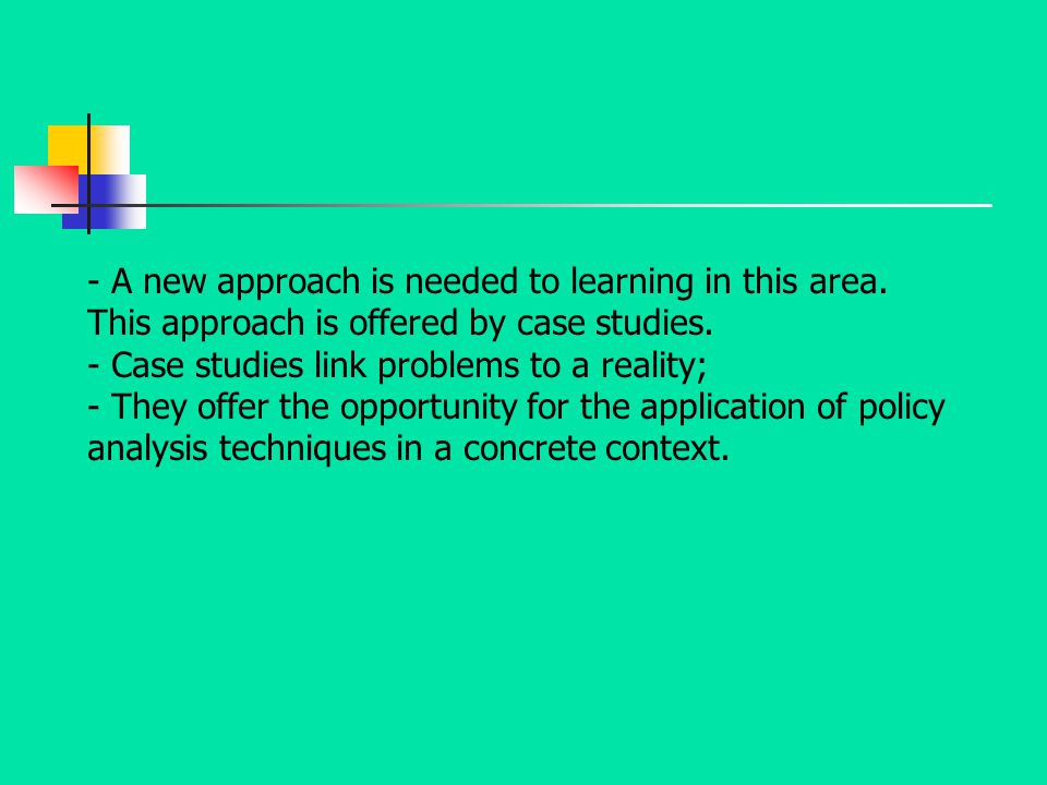 - A new approach is needed to learning in this area.