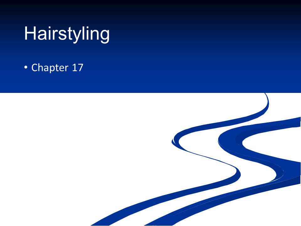 Hairstyling Chapter 17