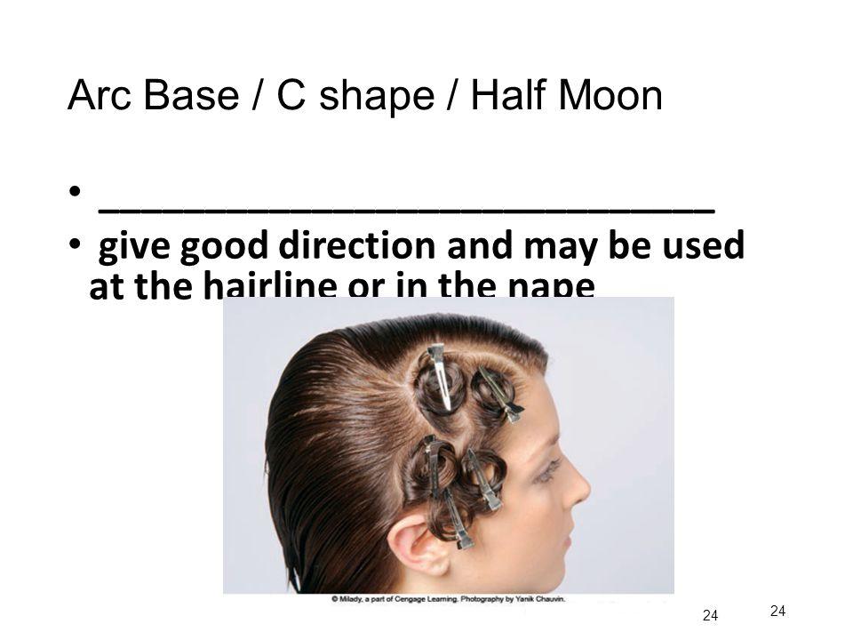 Arc Base / C shape / Half Moon