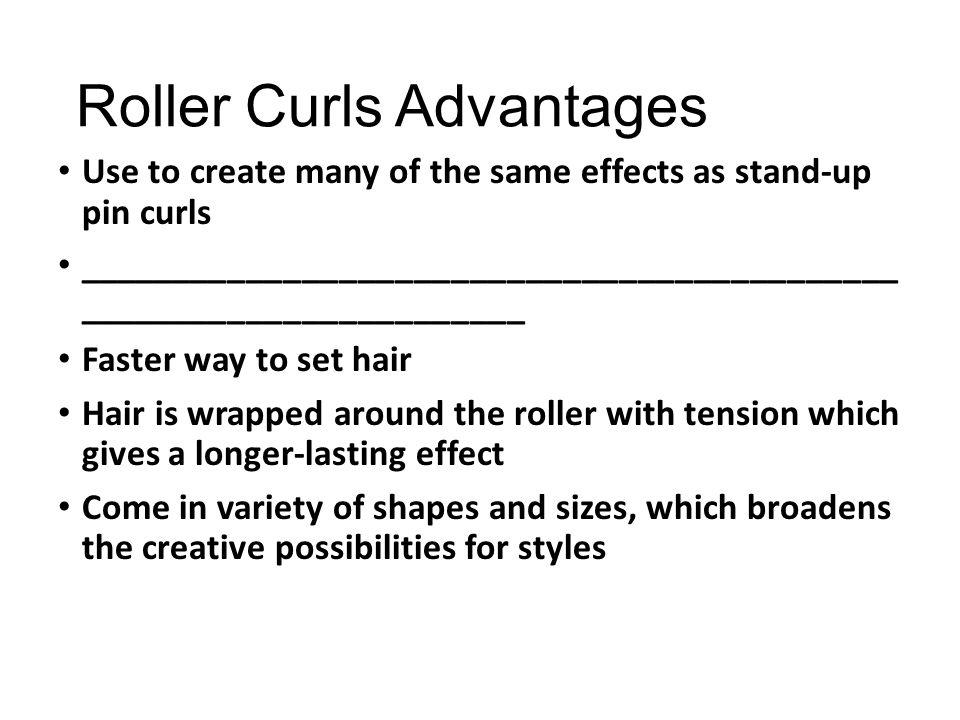 Roller Curls Advantages