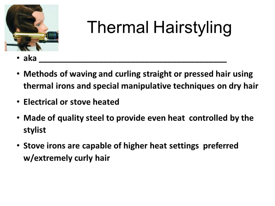 Thermal Hairstyling aka _________________________________________