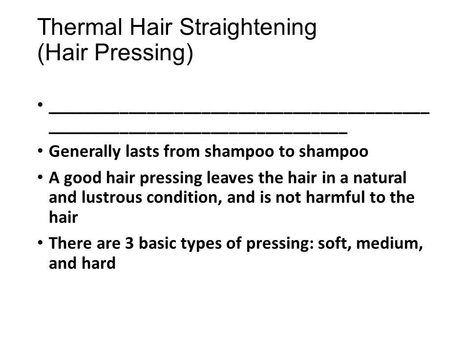 Thermal Hair Straightening (Hair Pressing)