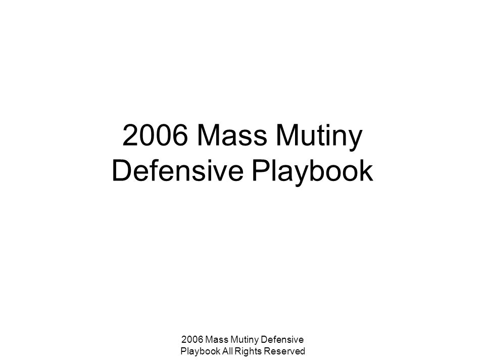 2006 Mass Mutiny Defensive Playbook