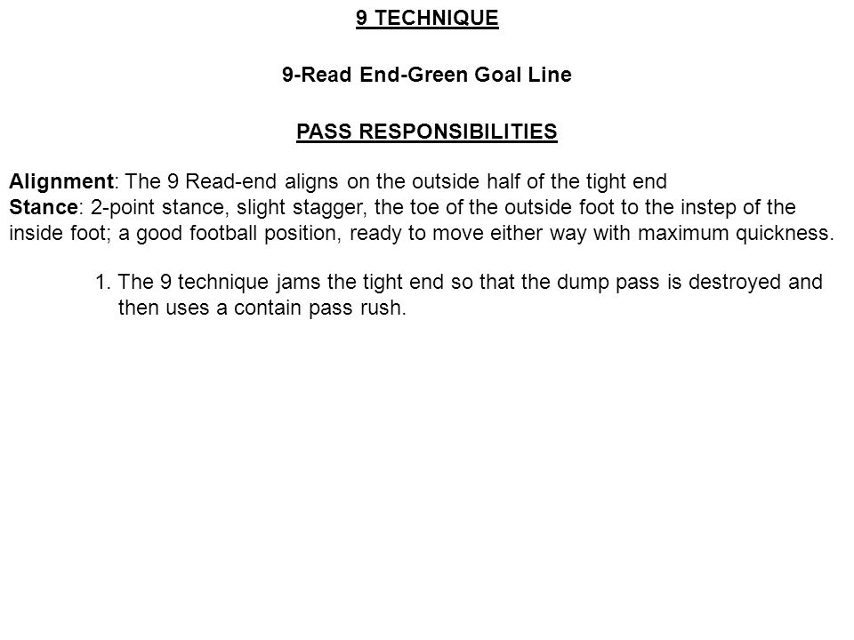 9-Read End-Green Goal Line PASS RESPONSIBILITIES