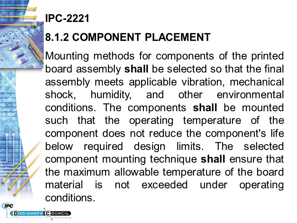 IPC-2221 8.1.2 COMPONENT PLACEMENT.