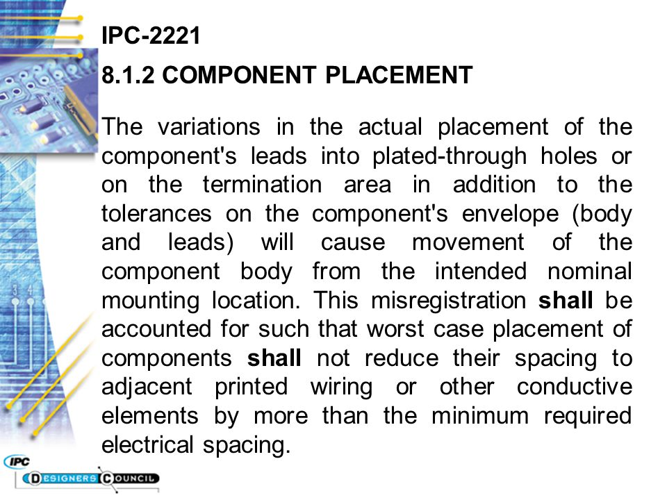 IPC COMPONENT PLACEMENT.