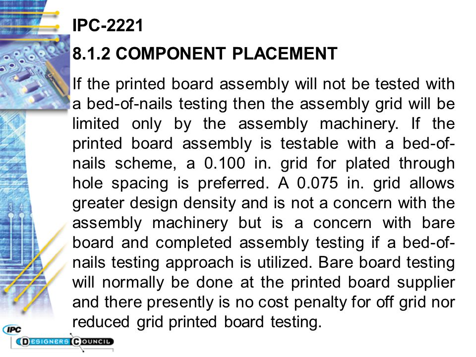 IPC-2221 8.1.2 COMPONENT PLACEMENT