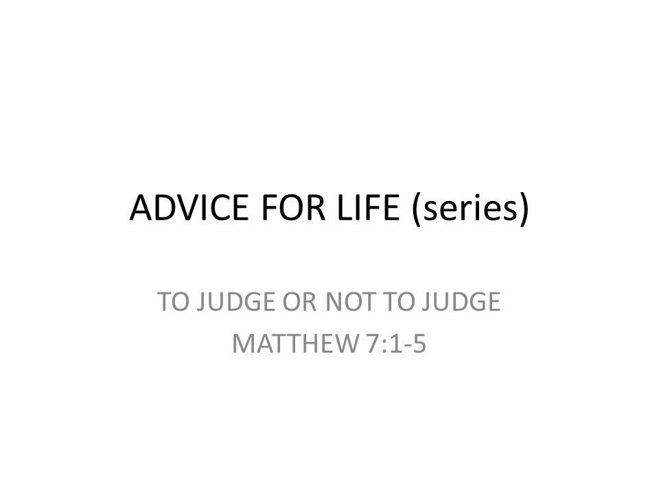 ADVICE FOR LIFE (series)