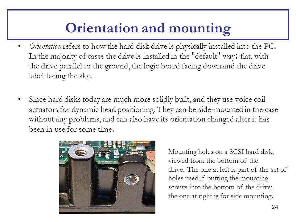 Orientation and mounting