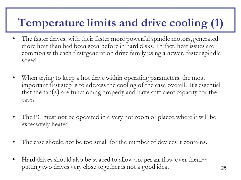 Temperature limits and drive cooling (1)