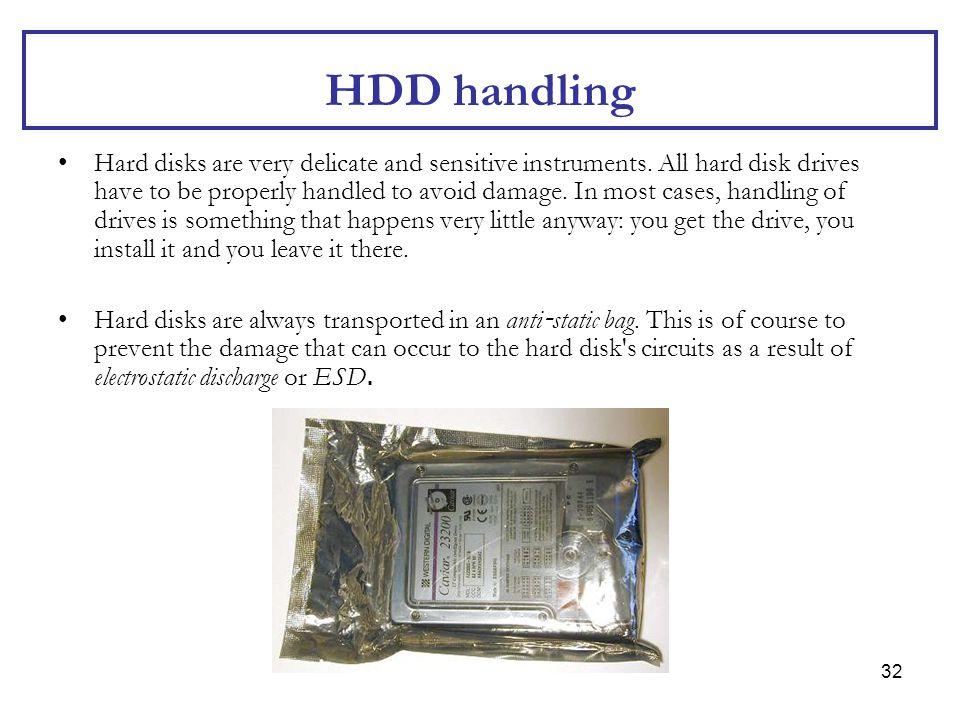 HDD handling