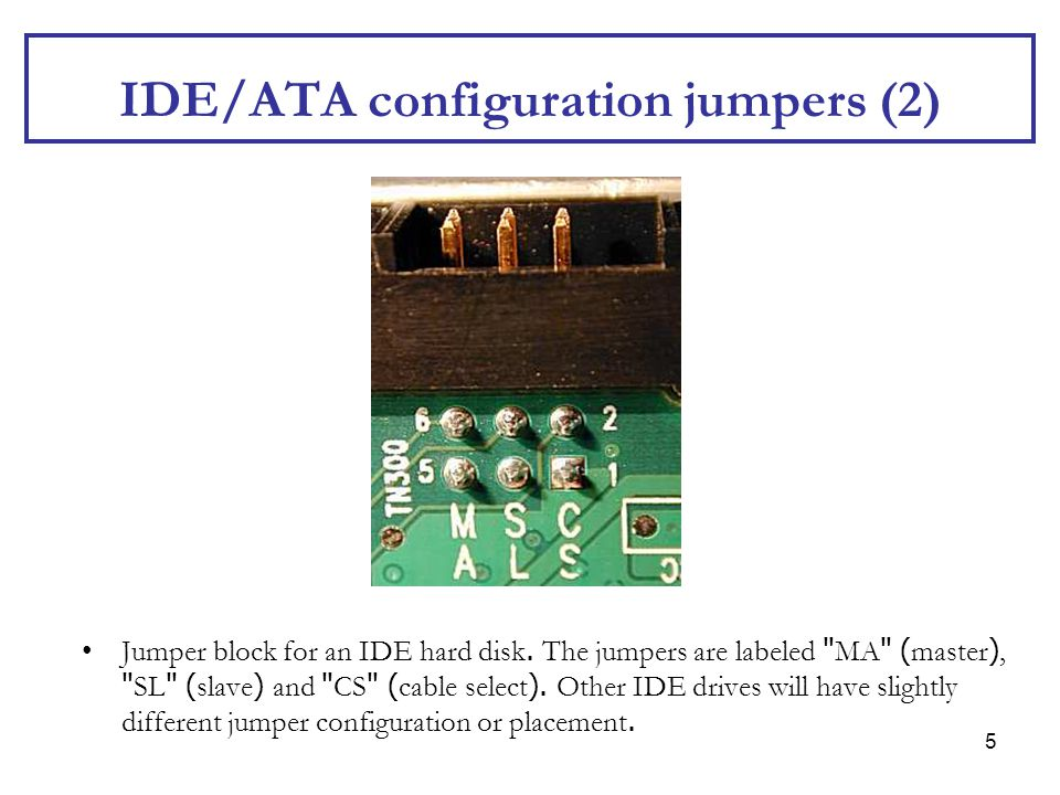 IDE/ATA configuration jumpers (2)