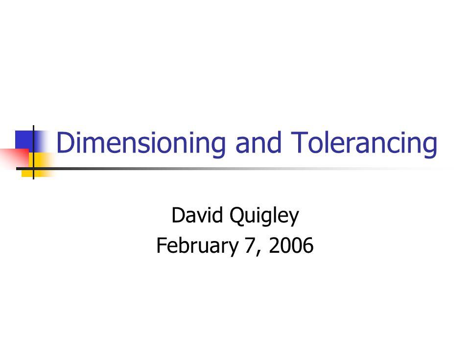 Dimensioning and Tolerancing