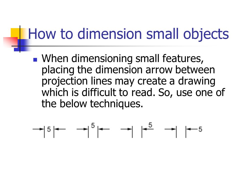 How to dimension small objects