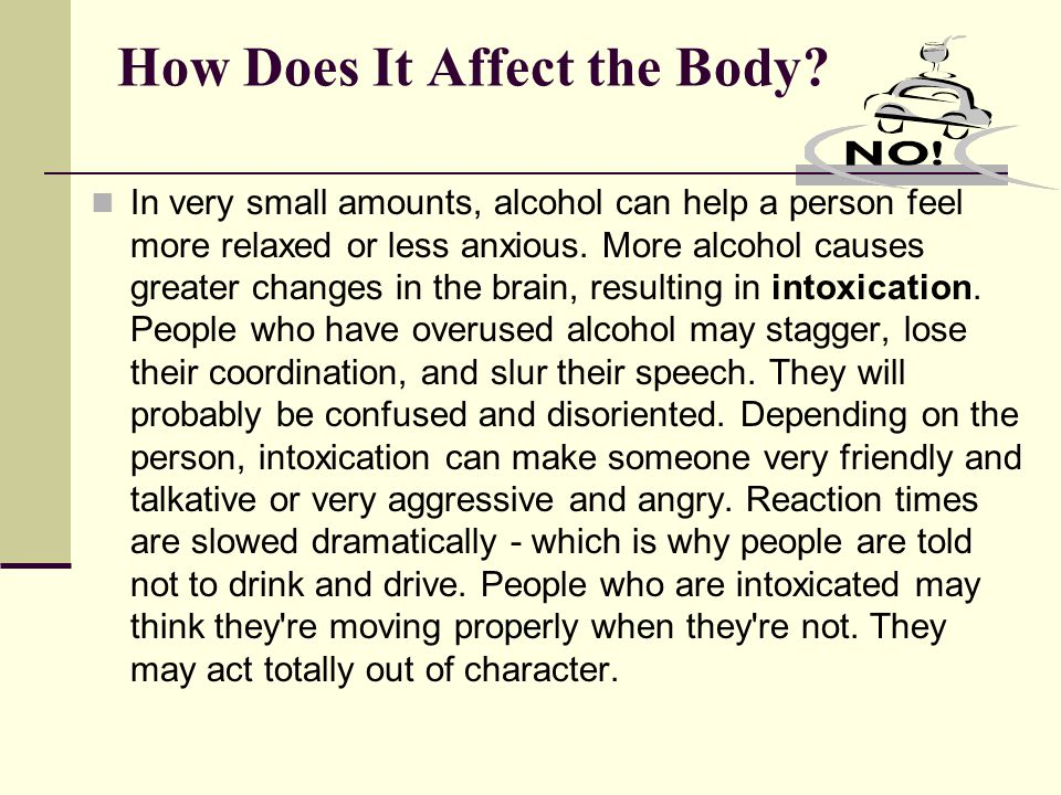 How Does It Affect the Body