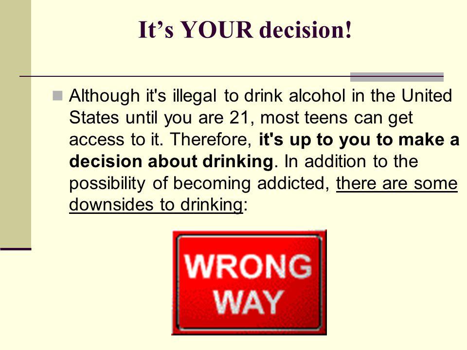 It's YOUR decision!