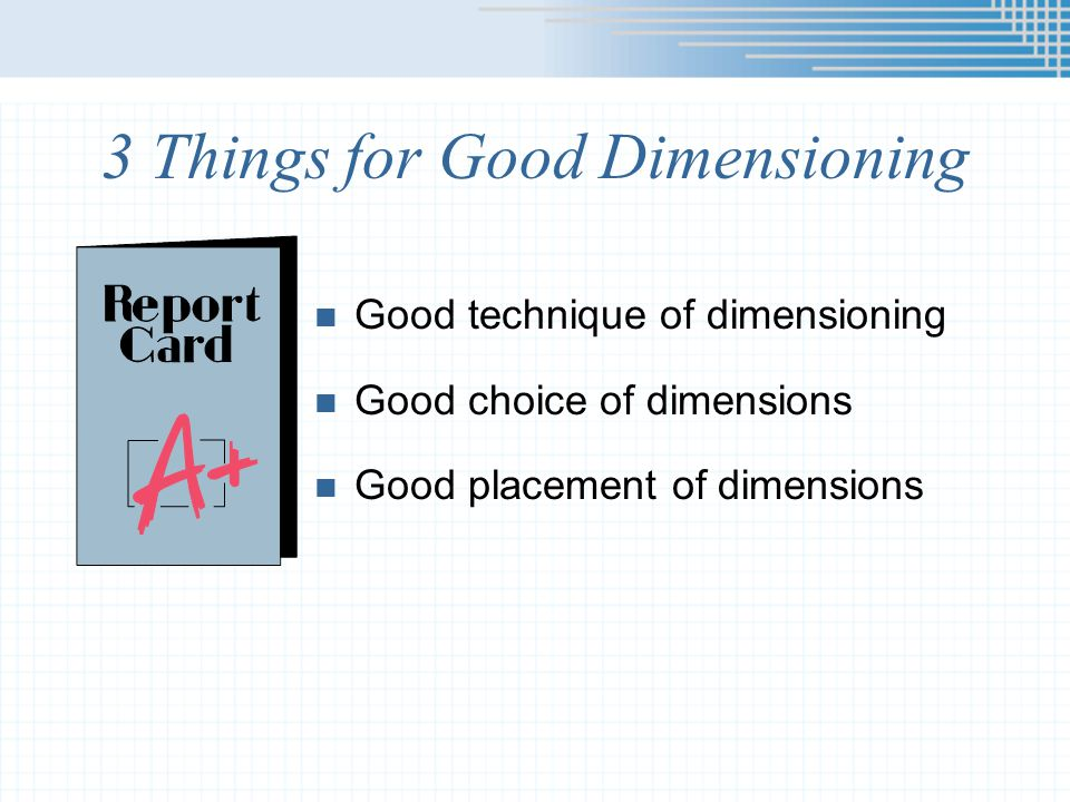 3 Things for Good Dimensioning
