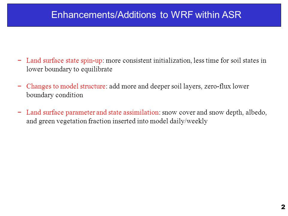 Enhancements/Additions to WRF within ASR