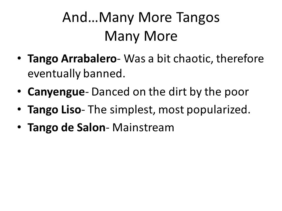 And…Many More Tangos Many More