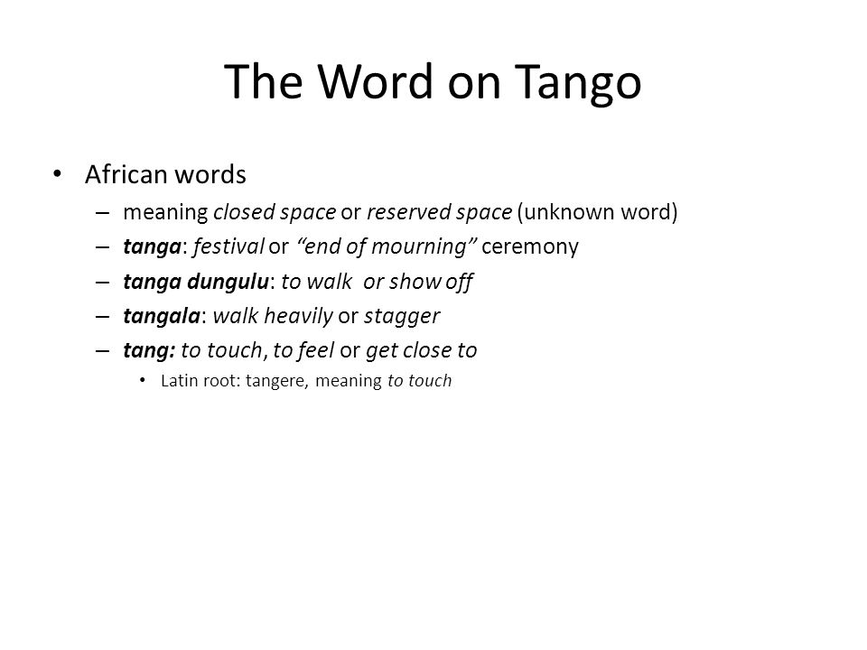 The Word on Tango African words