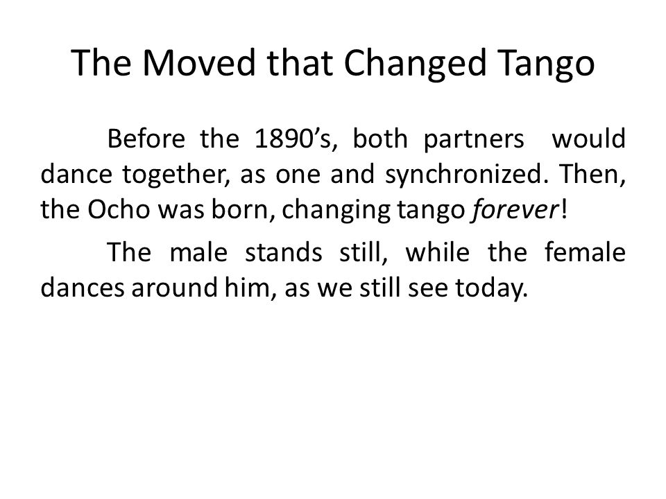 The Moved that Changed Tango